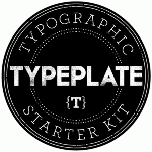 Typeplate typography kit
